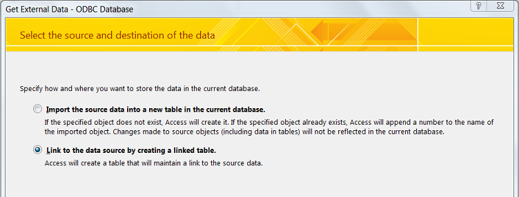 "Shows the ""Get External Data"" dialog with two options: Import the source data into a new table in the current database, and Link to the data source by creating a linked table (selected)."
